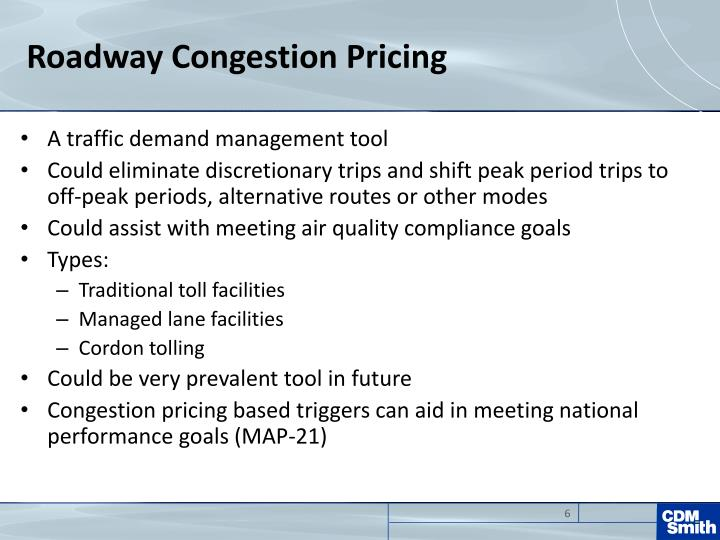 Roadway Congestion Pricing