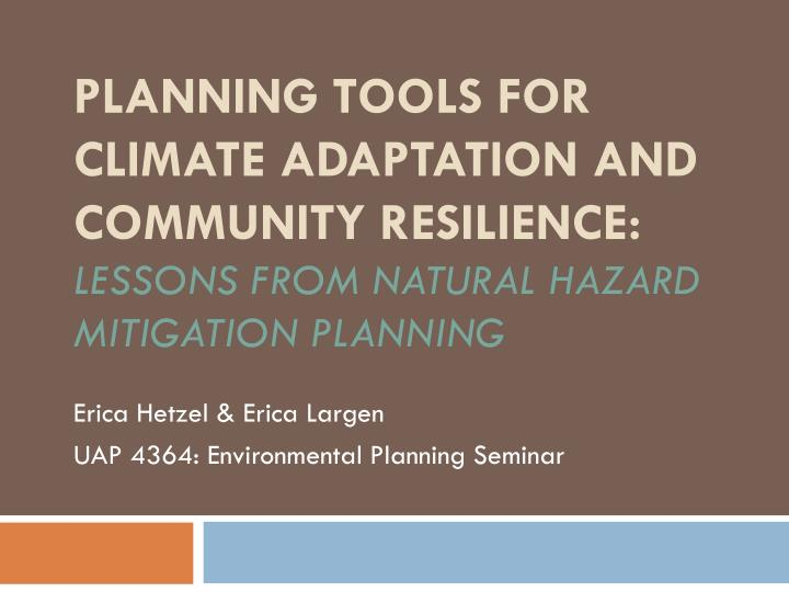 Planning Tools for Climate Adaptation and Community Resilience: