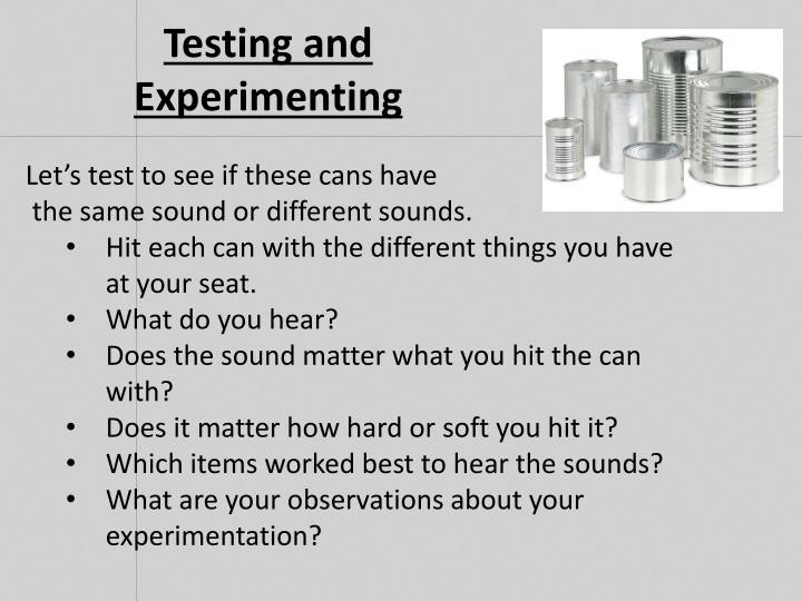 Testing and Experimenting