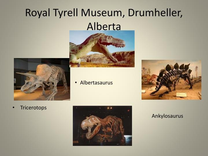 Royal Tyrell Museum, Drumheller, Alberta
