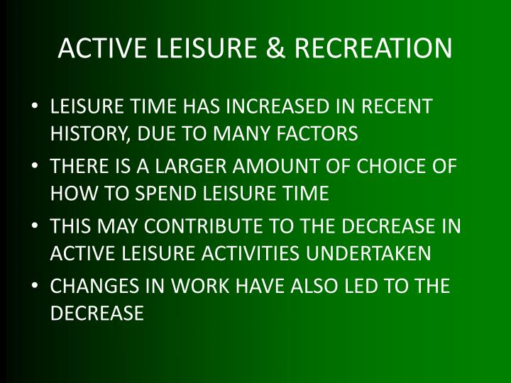 ACTIVE LEISURE & RECREATION