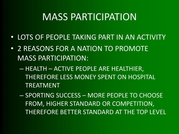 MASS PARTICIPATION