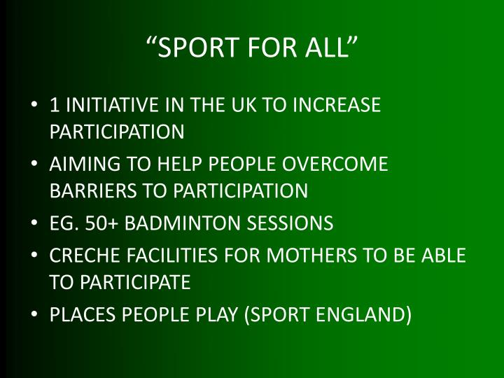 """SPORT FOR ALL"""