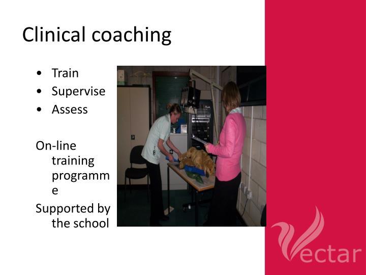 Clinical coaching