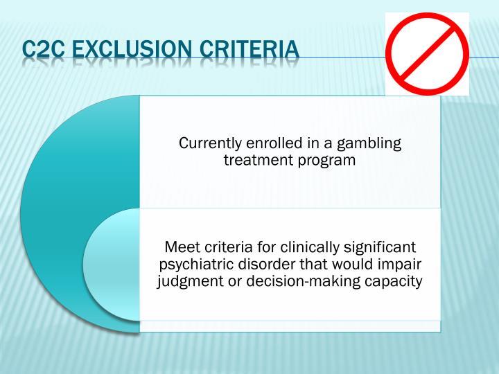 C2C Exclusion Criteria