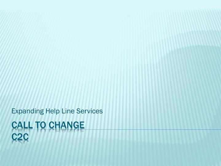 Expanding help line services