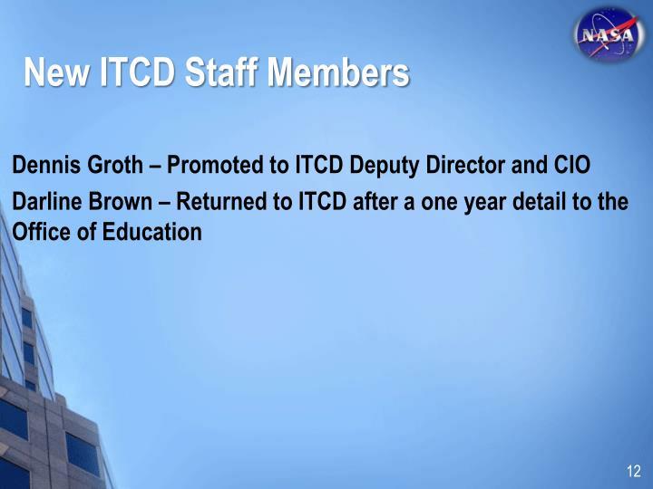 New ITCD Staff Members