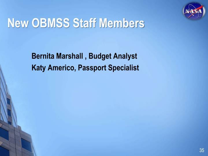 New OBMSS Staff Members