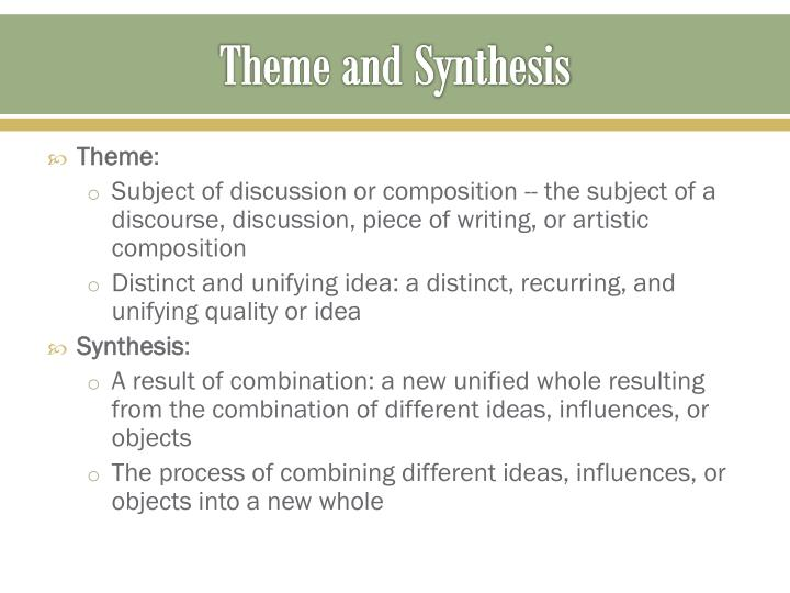 Theme and Synthesis