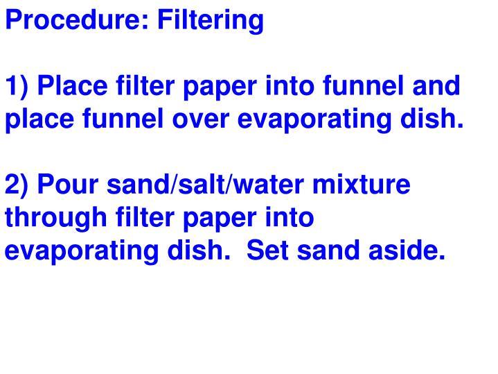 Procedure: Filtering