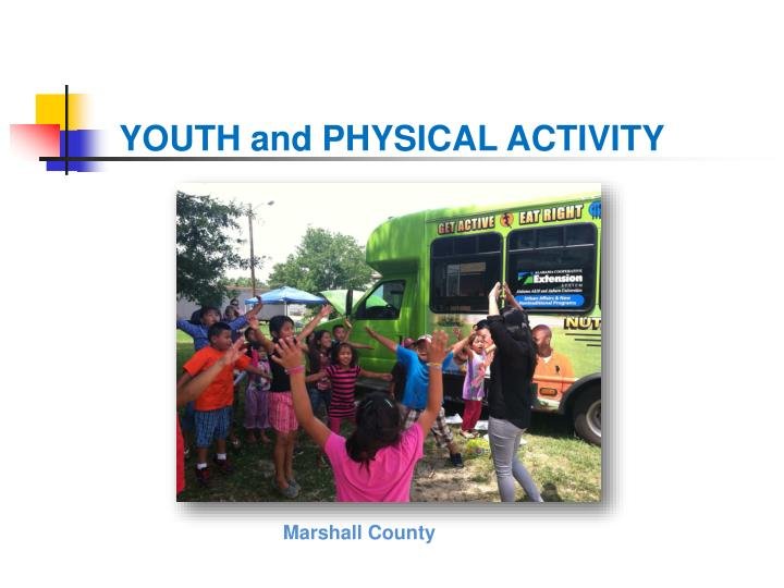 YOUTH and PHYSICAL ACTIVITY