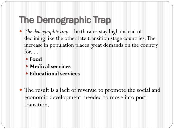 The Demographic Trap