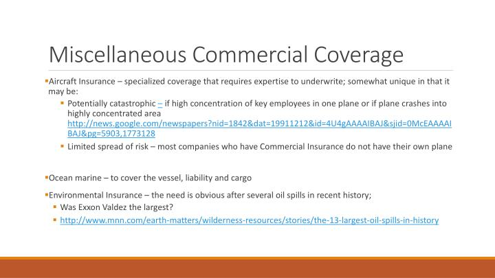 Miscellaneous Commercial Coverage