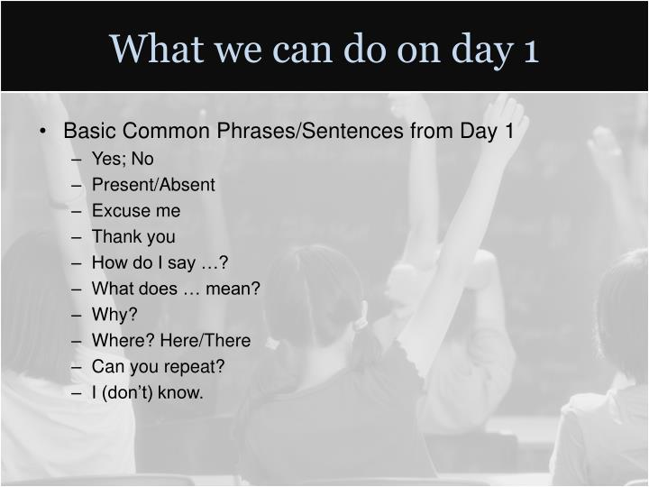 What we can do on day