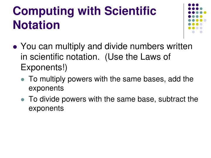 Computing with Scientific Notation