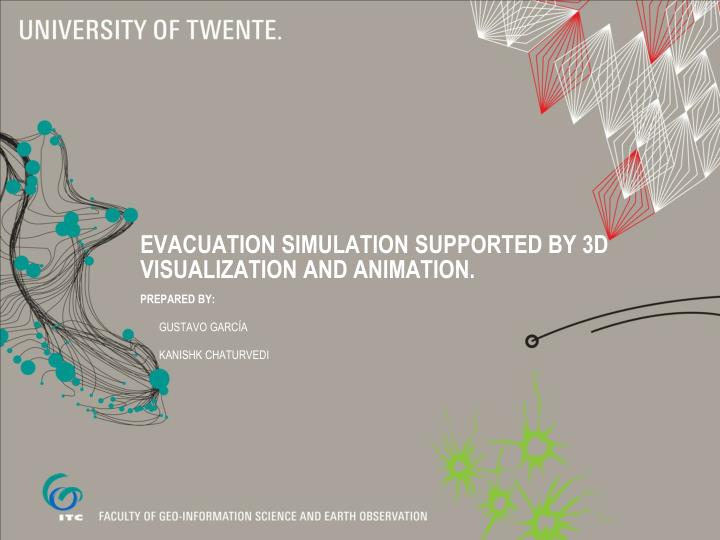 evacuation simulation supported by 3d visualization and animation