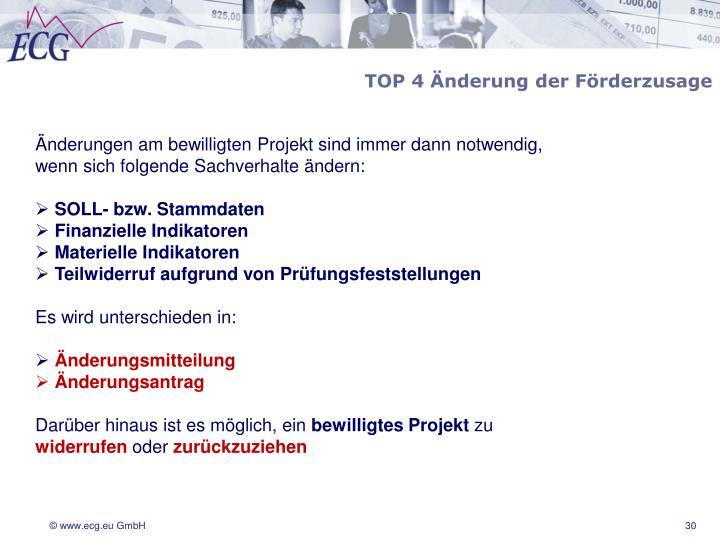 TOP 4 Änderung der Förderzusage