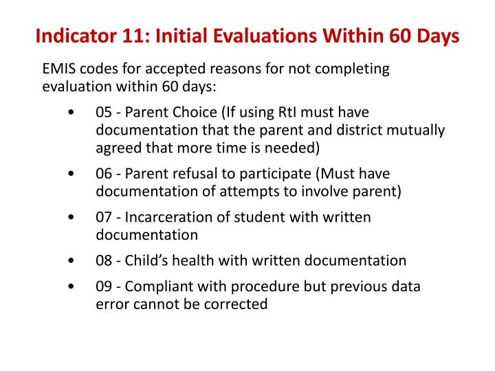 Indicator 11: Initial Evaluations Within 60 Days