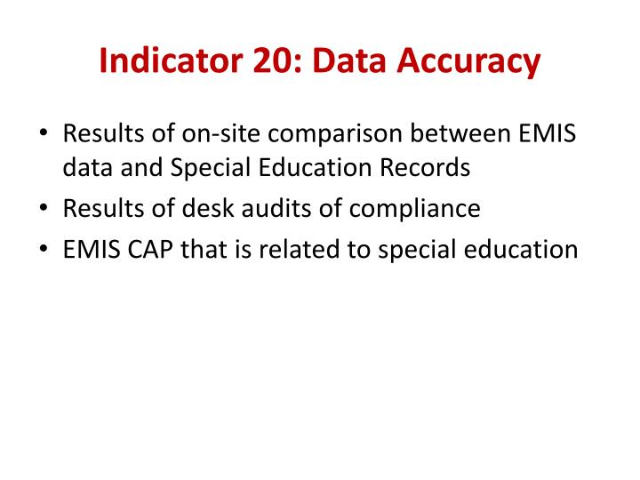 Indicator 20: Data Accuracy