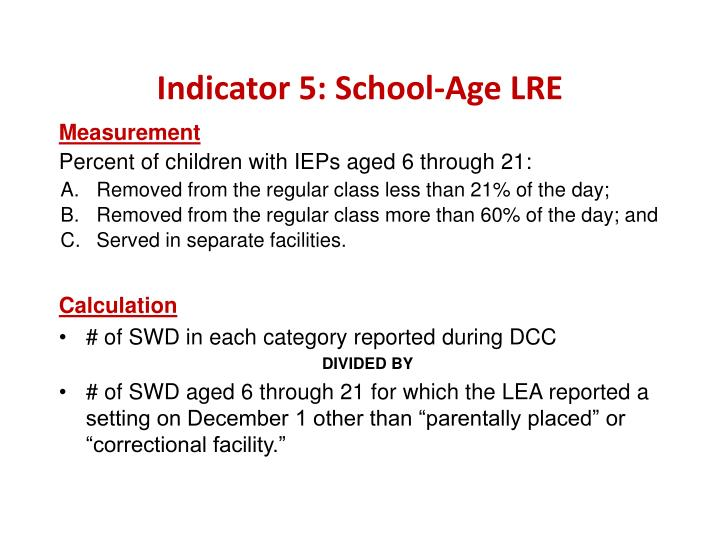 Indicator 5: School-Age LRE