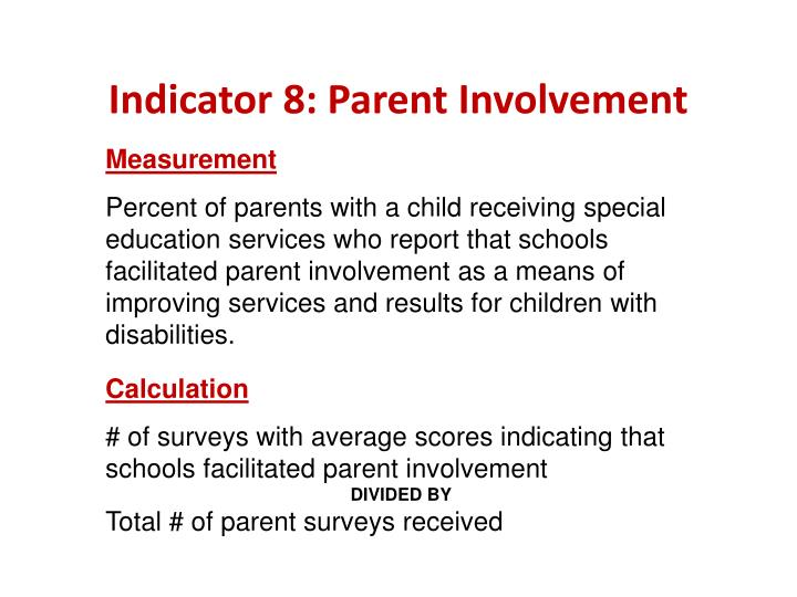 Indicator 8: Parent Involvement