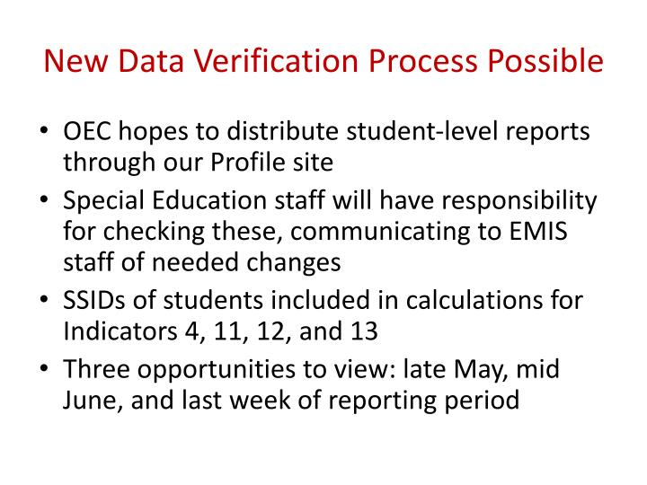 New Data Verification Process Possible