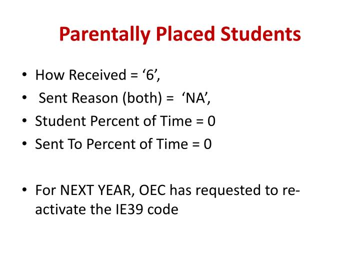 Parentally Placed Students