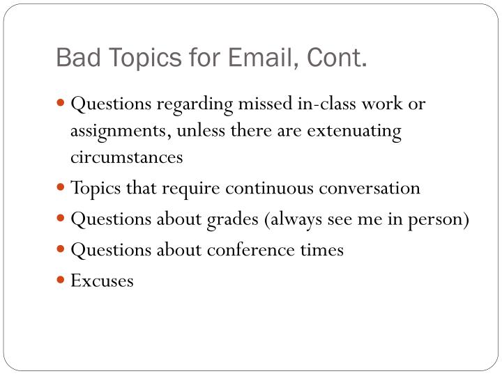 Bad Topics for Email, Cont.
