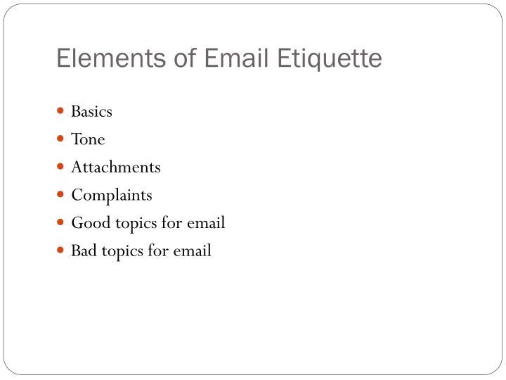 Elements of Email Etiquette