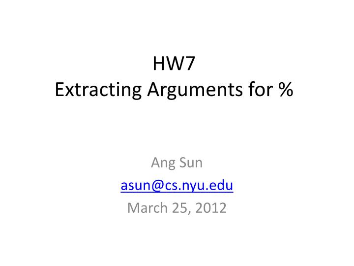 Hw7 extracting arguments for