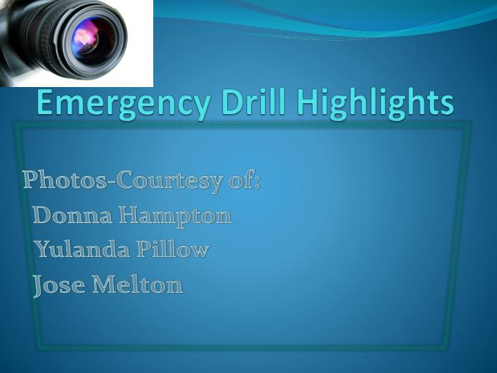 Emergency Drill Highlights
