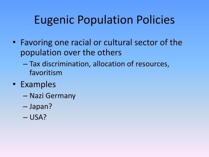 Eugenic Population Policies