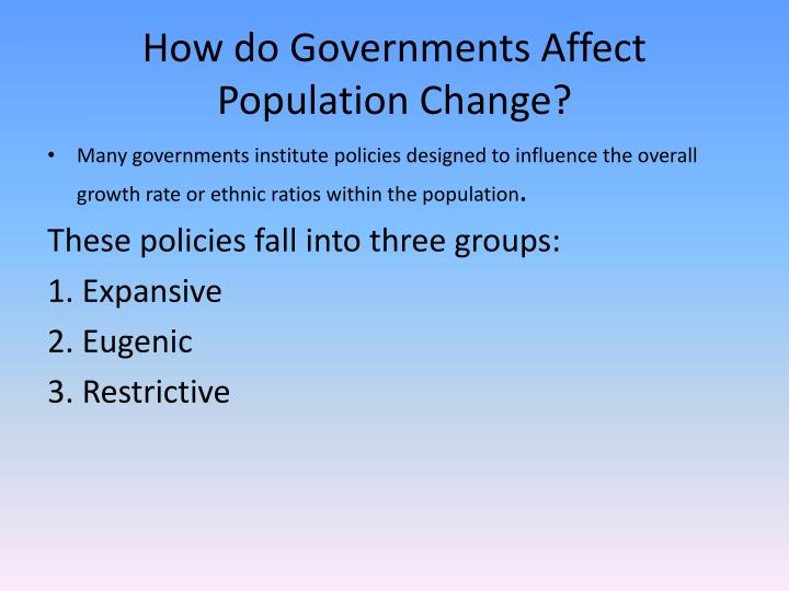 How do Governments Affect Population Change?