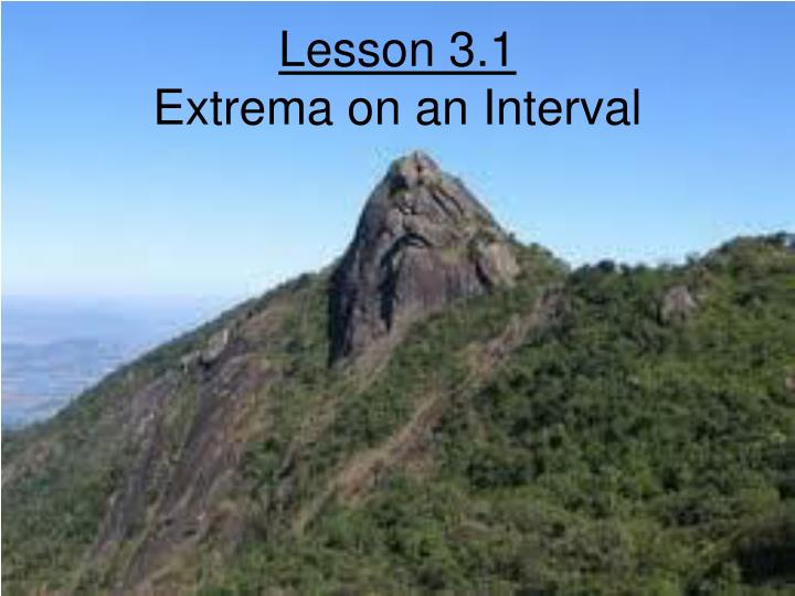 Lesson 3 1 extrema on an interval