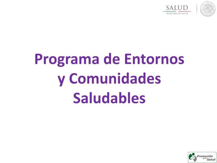 Programa de Entornos y Comunidades Saludables