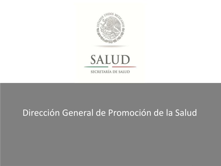 Dirección General de Promoción de la Salud
