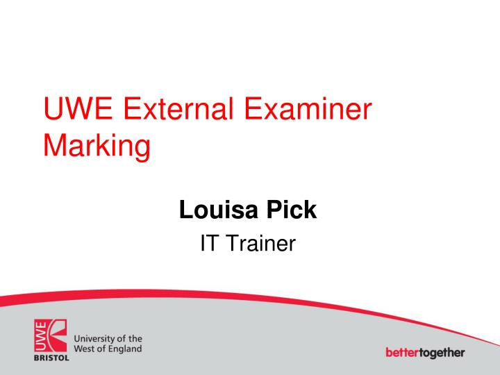 Uwe external examiner marking