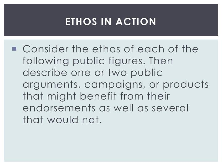 Ethos in Action
