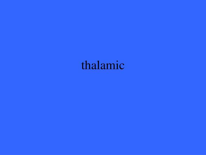 thalamic