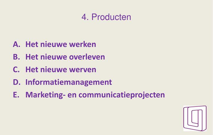 4. Producten