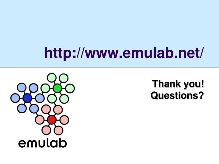 http://www.emulab.net/