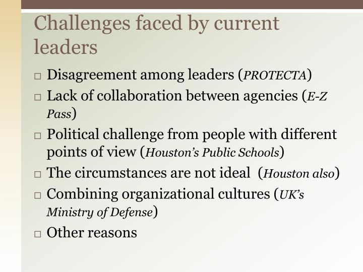 Challenges faced by current leaders