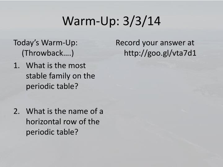 Warm-Up: 3/3/14