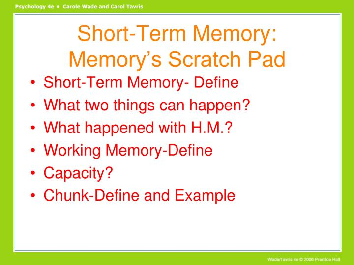 Short-Term Memory: Memory's Scratch