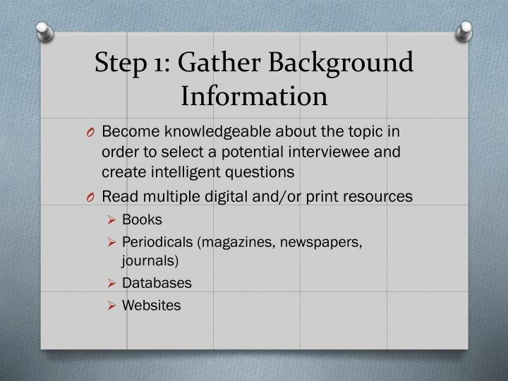 Step 1 gather background information