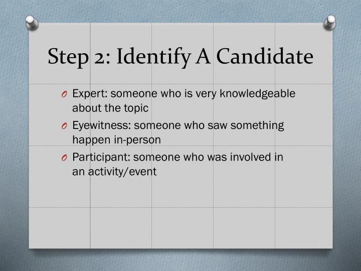Step 2: Identify A Candidate