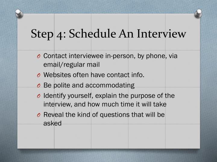 Step 4: Schedule An Interview