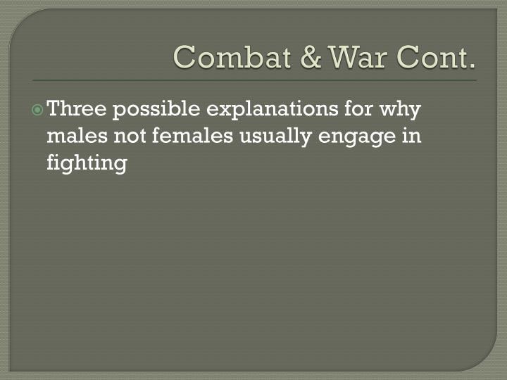 Combat & War Cont.