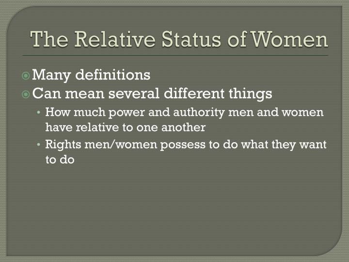 The Relative Status of Women
