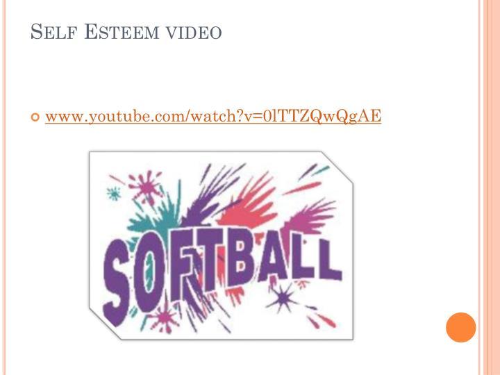 Self Esteem video